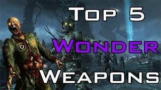 """top 5"" Wonder Weapons In Call Of Duty ""zombies"" ""black Ops 2 Zombies"" ""black Ops & Waw Zombies"""