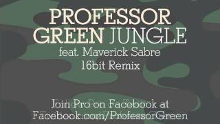 Professor Green - Jungle (16bit Remix) [Official Audio]