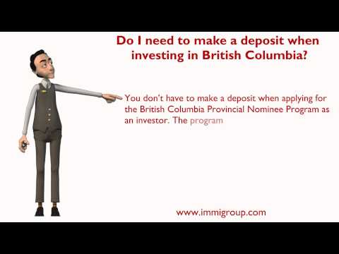 Do I need to make a deposit when investing in British Columbia?