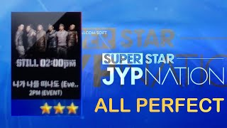 【SuperStar JYPNATION】Even If You Leave Me 니가 나를 떠나도 (2PM) Ha…