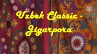 Uzbek Classic - Jigarpora