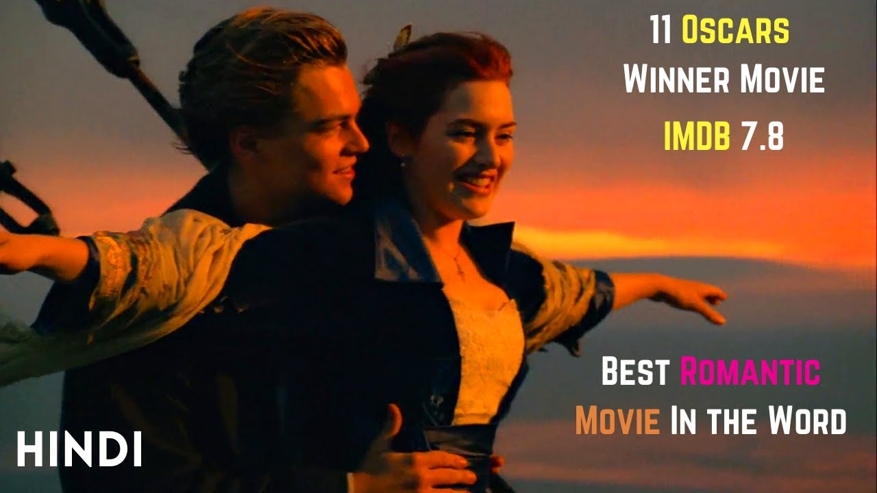 Download Titanic (1997) Oscar Winner Romantic Hollywood Movie Explained in Hindi