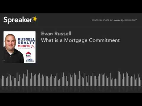 What Is A Mortgage Commitment