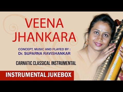 instrumental-|-veena-jhenkara-|-dr.suparna-ravishankar-|-veena-|-carnatic-classical-instrumental