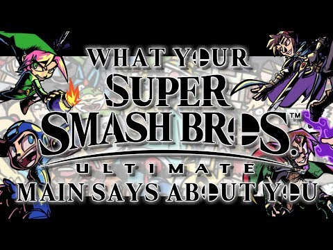 What your Super Smash Bros Ultimate Main says about YOU