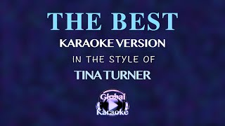 """The Best"" In the Style of Tina Turner - Global Karaoke Video"