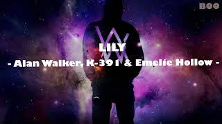 [Lyrics]  Alan Walker - Lily + On my way