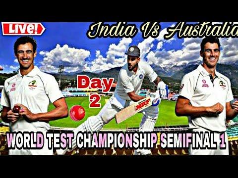 Live Cricket India Vs Australia World Test Championship Semifinal 1 Day 2