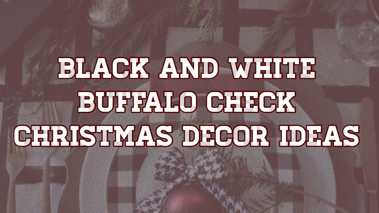 Black And White Buffalo Plaid Christmas Decorations