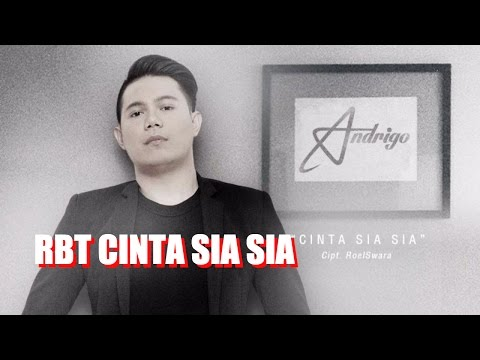 Andrigo Cinta Sia Sia Download Radio