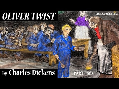 OLIVER TWIST by Charles Dickens - FULL AudioBook (Part 1 of 2) | GreatestAudioBooks V6