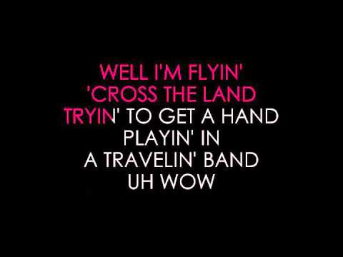 Creedence Clearwater Revival   Travelin' Band Karaoke