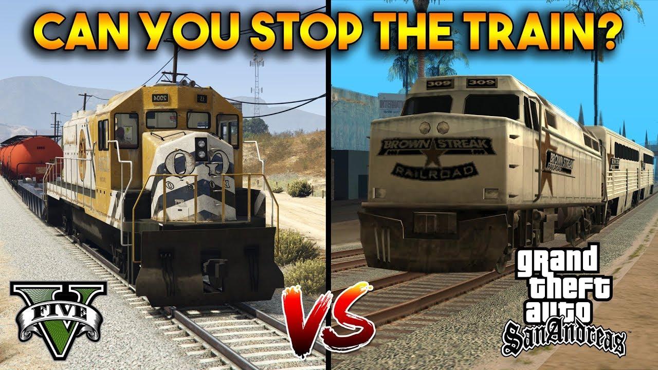 Gta 5 Vs Gta San Andreas Can You Stop The Train