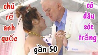 LRD Chú rể Anh Quốc sang Việt Nam lấy vợ Sóc Trăng Miền Tây, mọi người xem họ có xứng đôi không nhé!