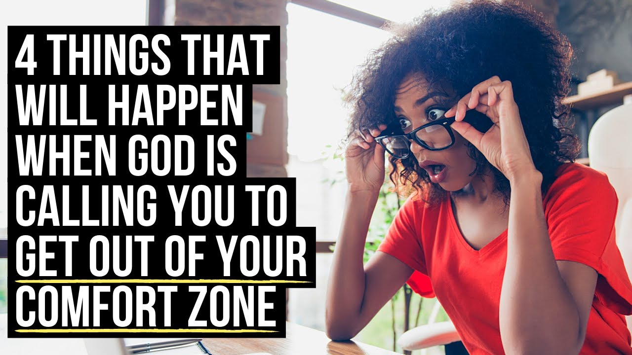God Is Calling You to Leave Your COMFORT ZONE If . . .