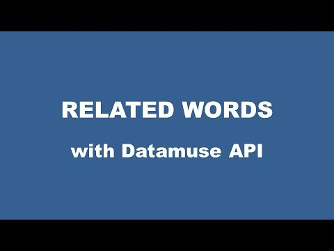 Related Words with Datamuse API