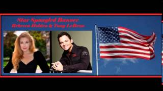 Star Spangled Banner - Rebecca Holden & Tony LeBron