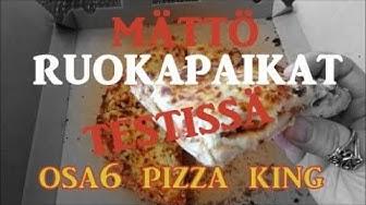 Mättö RuokaPaikat Testissä Osa6 Pizza King