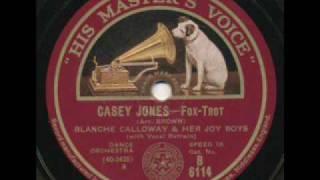 Blanche Calloway and Her Joy Boys, Casey Jones. 1931