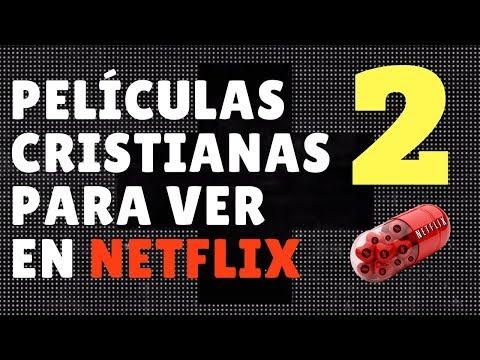 Peliculas cristianas para ver en Netflix. Segunda parte.