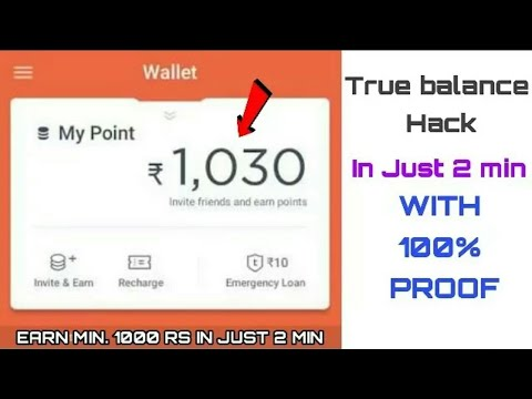 (New Trick) Hack True Balance App for Unlimited Money With Proof | Earn 200  Rs Just 1 Minutes