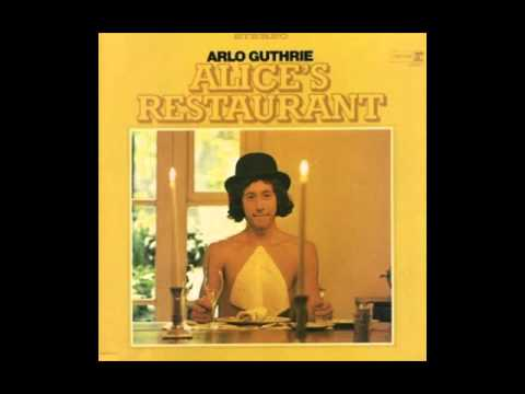 Alice's Restaurant Massacree by Arlo Guthrie