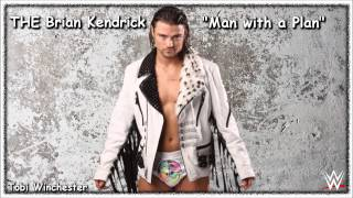 "2015: ""Man with a Plan"" ► THE Brian Kendrick 3rd WWE Theme Song (w/ DL Link + Lyrics) ᴴᴰ"