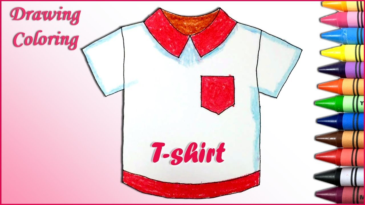 How to draw a T-shirt | Drawing and Coloring pages | Kids learn ...