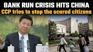 Bank Run Crisis Makes China Put Severe Withdrawal Limits On Its Frightened Citizens