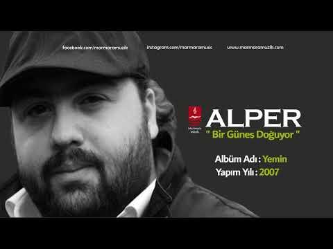 ALPER ''BİR GÜNEŞ DOĞUYOR''