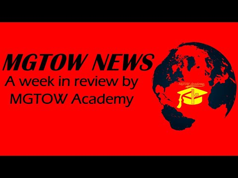 Introducing MGTOW NEWS - A week in review by MGTOW Academy