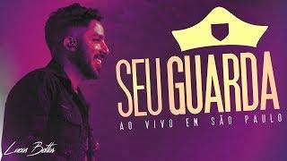 Lucas Bettar - Seu Guarda (Ao vivo em São Paulo)