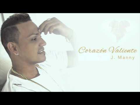 J.Manny – Corazón Valiente (Audio Oficial)