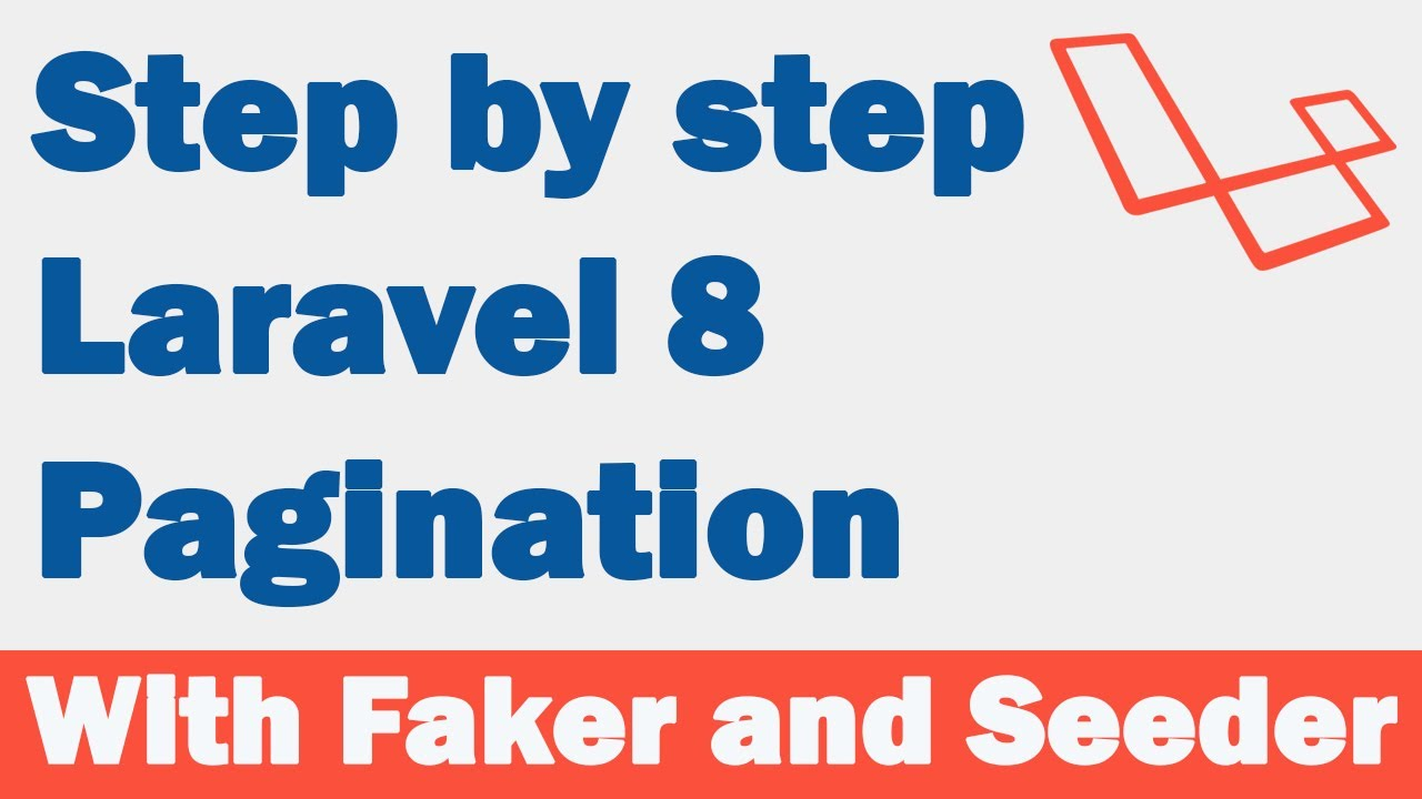 Step by step Laravel 8 Pagination with Faker and Seeder