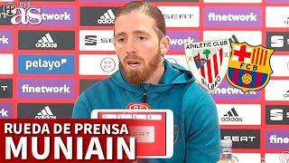 FINAL COPA DEL REY | ATHLETIC BARCELONA | Rueda de prensa MUNIAIN | Diario AS