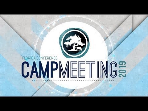 """2019 """"Walking Together"""" Florida Conference Camp Meeting"""