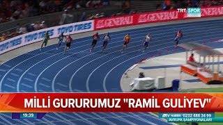Milli gururumuz Ramil Guliyev! - Atv Haber 10 Ağustos 2018