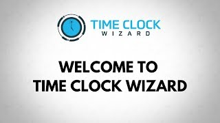 Welcome to Time Clock Wizard