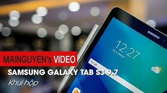 Khui hộp Samsung Galaxy Tab S3 9.7 - www.mainguyen.vn