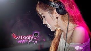 ★ DJ Faahsai  ★ Highenergythai (ดีเจฟ้าใส)