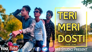 TERI MERI DOSTI | Friendship Album Song | Mobile Shoot | MT Studio