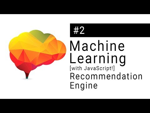 Machine Learning Tutorial  Making a recommendation engine IN THE BROWSER