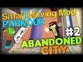 SMART PARKOUR: Abandoned City Parkour Part 2 FINALE w/ SimonHDS90