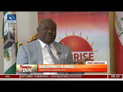 Gov. Wike Gives Update On Developments In Rivers Pt.1 |Sunrise Daily|