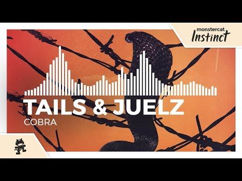 Tails & Juelz - Cobra [Monstercat Release]