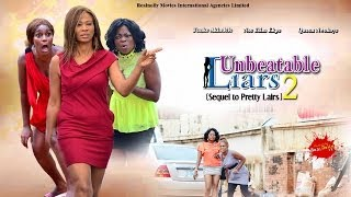 Unbeatable Liars 2 - 2014 Latest Nigerian Nollywood Movies
