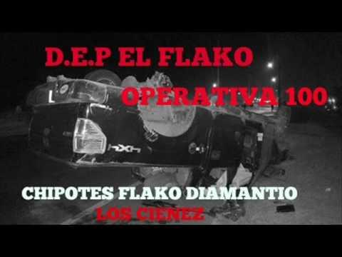 DEP EL FLAKO OPERATIVA 100(LOZ CIENES) 31 DE JULIO