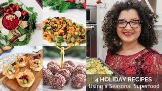 4 Holiday Recipes Using a Seasonal Superfood