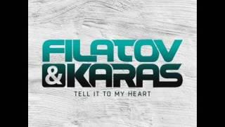 FILATOV  &  KARAS   -   Tell It To My Heart  (Extended Mix)