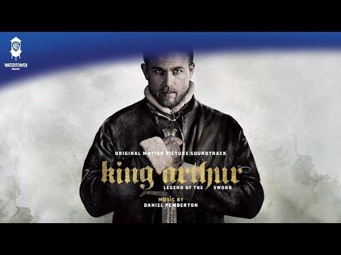 OFFICIAL: The Legend Of Excalibur - Daniel Pemberton - King Arthur Soundtrack